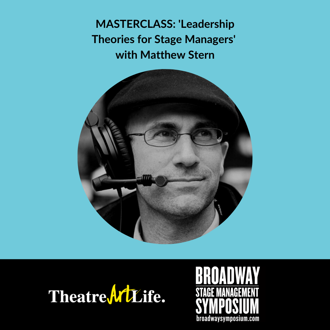 Leadership Theories for Stage Managers